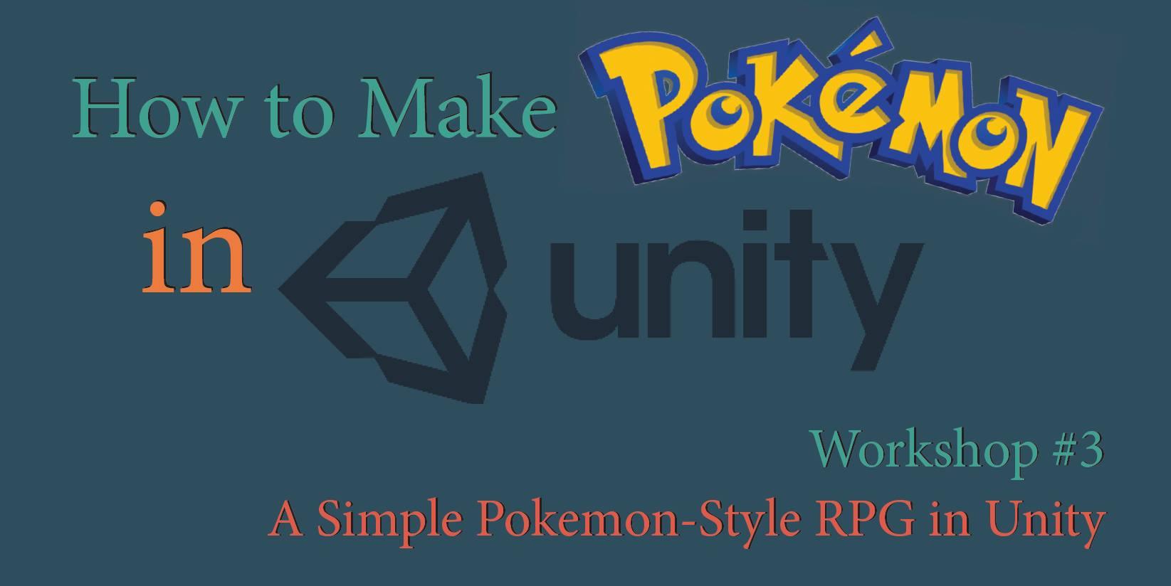 Workshop: How to Make a Pokemon Game – games-edu